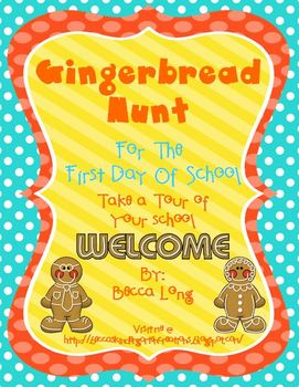 Gingerbread Hunt - For The First Day of School