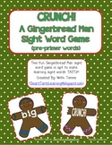 """Gingerbread Man """"CRUNCH!"""" Sight Word Game {pre-primer words}"""