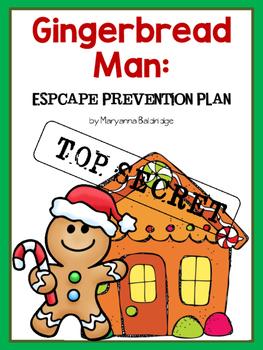 Gingerbread Man: Escape Prevention Plan
