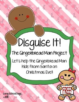 Disguise It! The Gingerbread Man