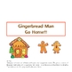Gingerbread Man Go Home Game