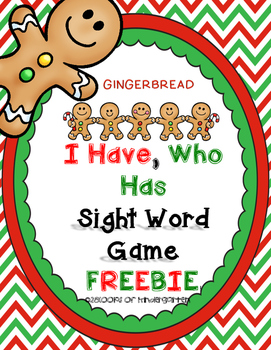 Gingerbread Man FREEBIE I Have, Who Has Sight Word Game