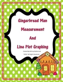 Gingerbread Man Measurement and Line Plot Graphing