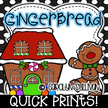 Gingerbread Man Quick Prints for Kindergarten : No Prep