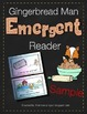 Gingerbread Man Reader - I See The Gingerbread Man *Also i