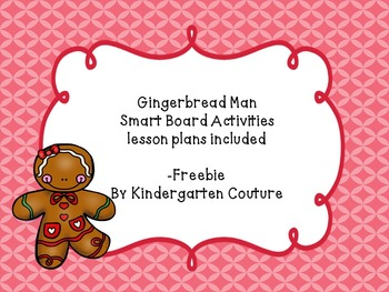 Gingerbread Man SMART Board Activities and Lesson Plan Ide
