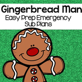 Gingerbread Man Sub Plans