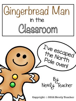 Gingerbread Man in the Classroom