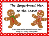 Gingerbread Man on the Loose!