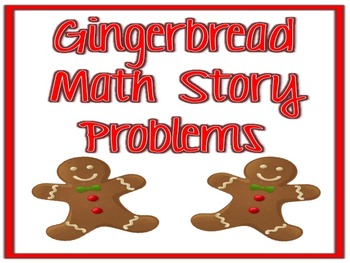 Gingerbread Math Story Problems
