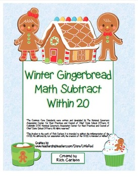 """""""Gingerbread Math"""" Subtract Within 20 - Common Core Fun! ("""