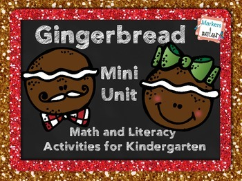 Gingerbread Mini Unit- Math and Literacy for Kindergarten