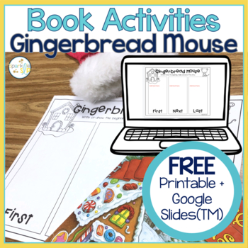 Gingerbread Mouse Sequencing