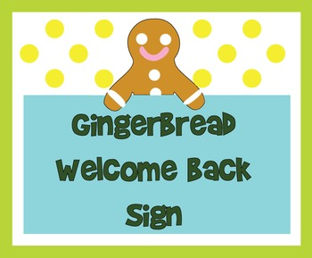 Gingerbread Person Welcome Back Sign
