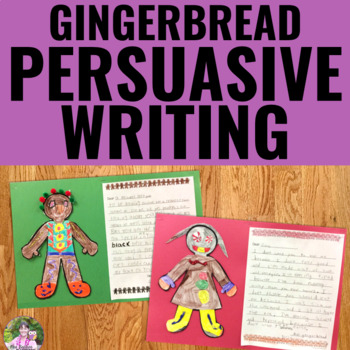Gingerbread Man Persuasive Writing Activity