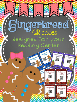 Gingerbread QR codes for Reading Centers
