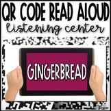 Gingerbread Read Aloud QR Codes