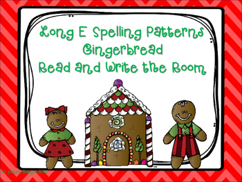 Gingerbread Read and Write the Room with the Long E Spelli