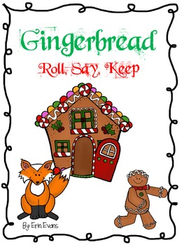 Gingerbread Roll, Say, Keep - Numbers 1-20 and Addition/Su