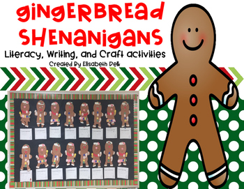 Gingerbread Shenanigans! {Literacy, Writing, & Craft Activities}