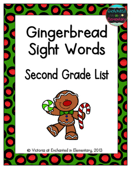 Gingerbread Sight Words! Second Grade List Pack