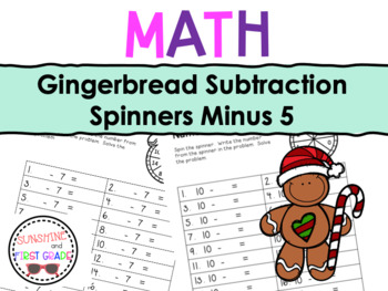 Gingerbread Subtraction Spinners Minus 5