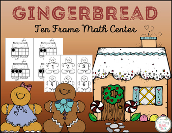 Gingerbread Ten Frame for Kindergarten