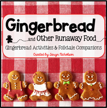 Gingerbread Activities and Folktale Companions