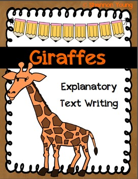 Giraffe Explanatory Text Writing