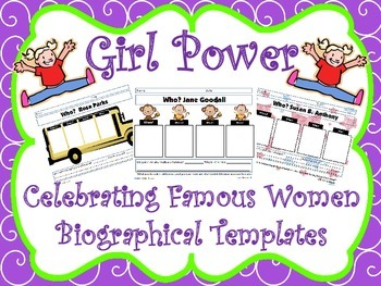 Girl Power: Celebrating Famous Women Biographical Templates