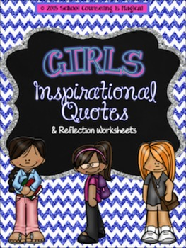 Girls Inspirational Quotes and Reflection Worksheets