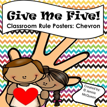 Classroom Rule Posters (Chevron) Give Me Five!