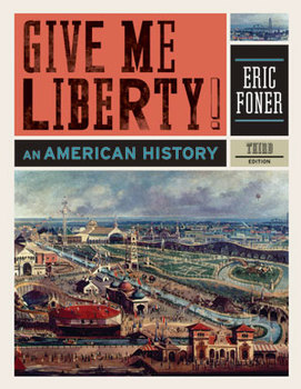 Give Me Liberty an American History: Chapter 16 Teacher Bundle