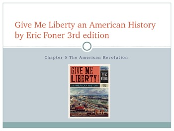 Give Me Liberty an American History: Chapter 5 PowerPoint