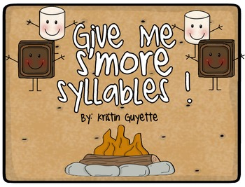 Give Me S'more Syllables!