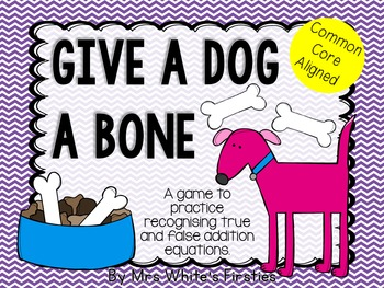 Give a Dog a Bone - True or false addition game