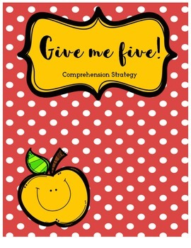 Give me Five! Comprehension Strategy