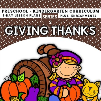 Giving Thanks (5-day Thematic Unit) Includes Patterns and