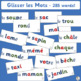 French: Glisser les Mots works well with Le manuel phoniqu