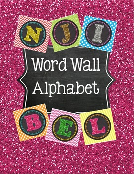 Glitter, Chalkboard and Fun Prints Word Wall Alphabet Headers