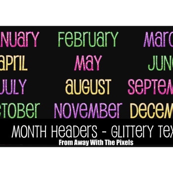 Glitter Month Headers - 12 Months January - December