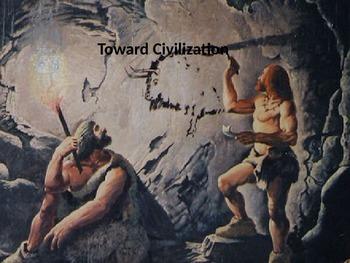 Unit 1: Toward Civilization, complete unit (World History/