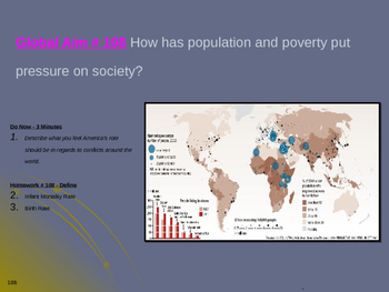 Global Aim # 108 How has population and poverty put pressu