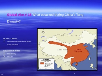 Global Aim # 18 What occurred during China's Tang Dynasty?