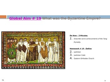 Global Aim # 19 What was the Byzantine Empire?