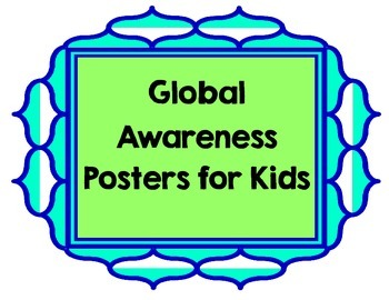 Global Awareness Posters for Kids