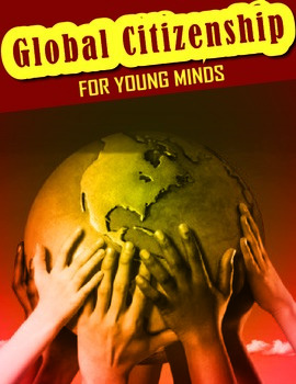 Global Citizenship for Young Minds