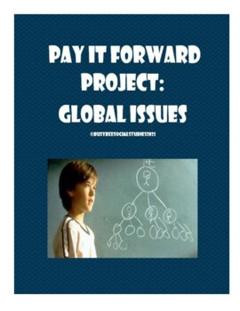 Global Issues Pay It Forward Project