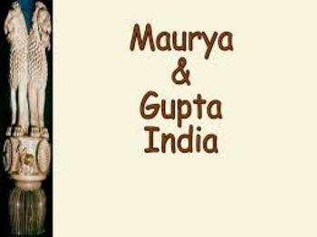 Global Studies Unit 5 Lesson 1 Gupta and Mauryan Empires