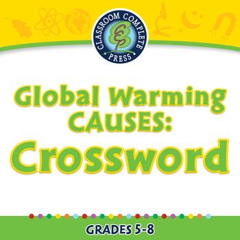 Global Warming CAUSES: Crossword - MAC Gr. 5-8
